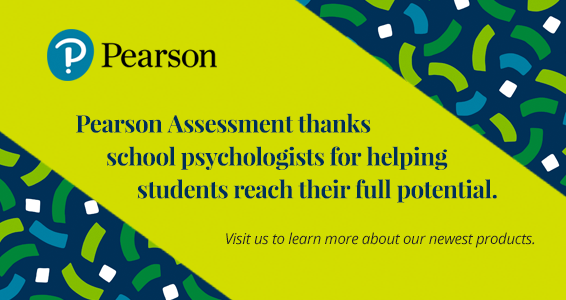 Pearson Assessments thanks school psychologists for helping students reach their full potential.